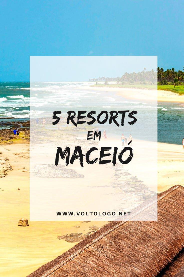 Melhores resorts em Maceió, Alagoas: Descubra quais vale a pena ficar hospedado e quais são all inclusive. [E sugestões em outros destinos do estado]