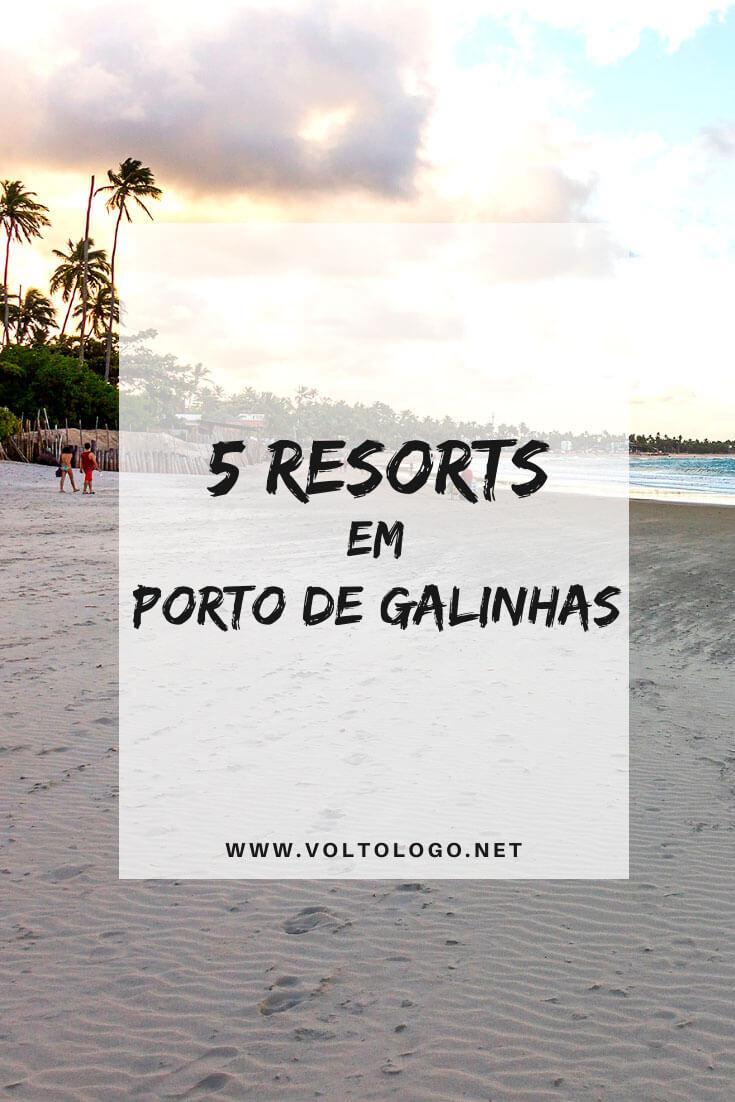 Melhores resorts em Porto de Galinhas, em Pernambuco: Descubra quais os resorts mais adequados para seu estilo de viagem, preços e quais são all inclusive.