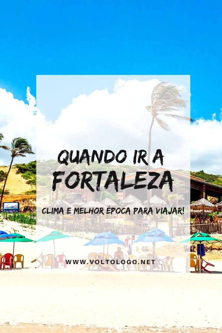 Clima em Fortaleza: Descubra quando ir e qual a melhor época para viajar pelo litoral do Ceará.