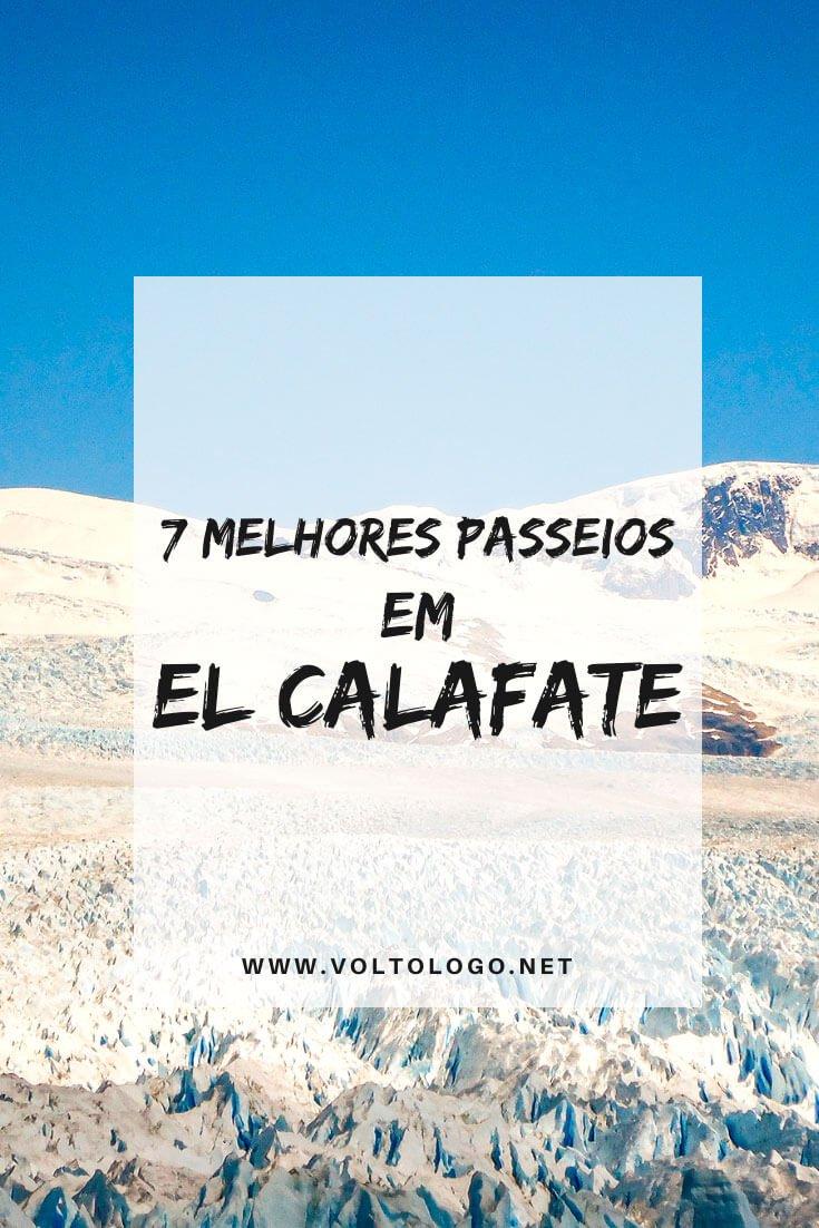 Melhores passeios em El Calafate: Descubra quais são os melhores tours para incluir no seu roteiro de viagem pela Patagônia Argentina.