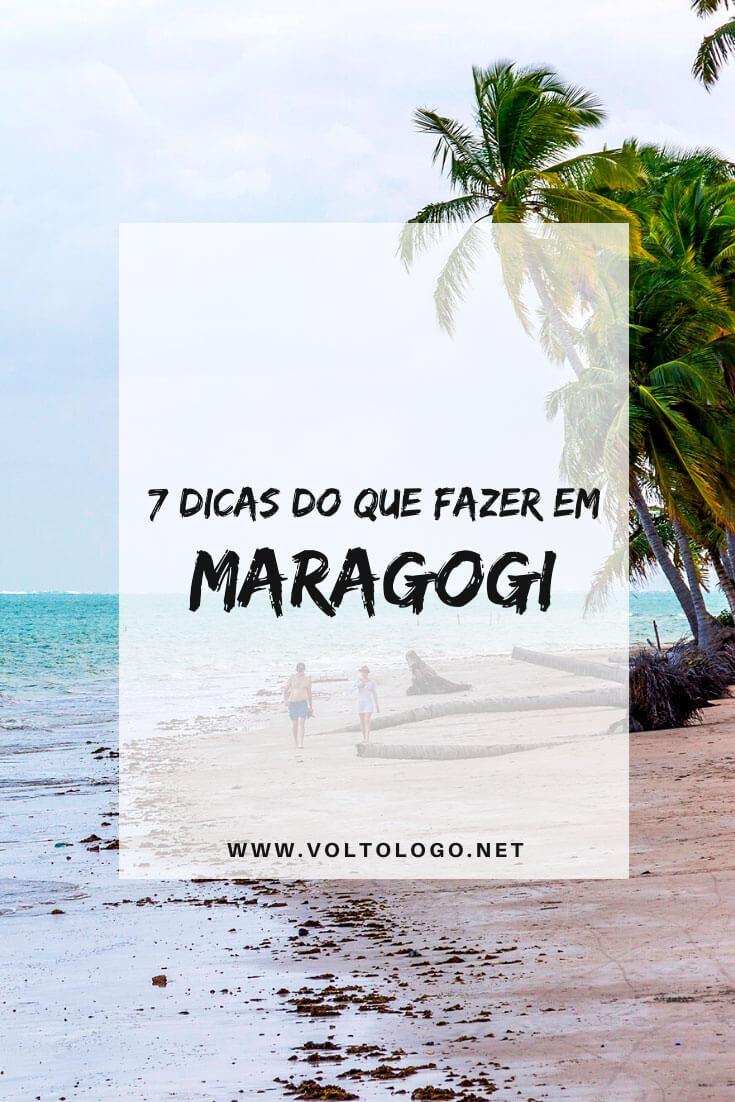 Dicas do que fazer em Maragogi, em Alagoas: Descubra quais são os melhores passeios, praias, como organizar um roteiro de 7 dias, o que fazer à noite e com chuva!