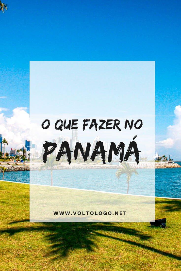 O que fazer no Panamá: Descubra quais lugares e cidades incluir no seu roteiro de viagem, e quais são os melhores passeios que há por lá.