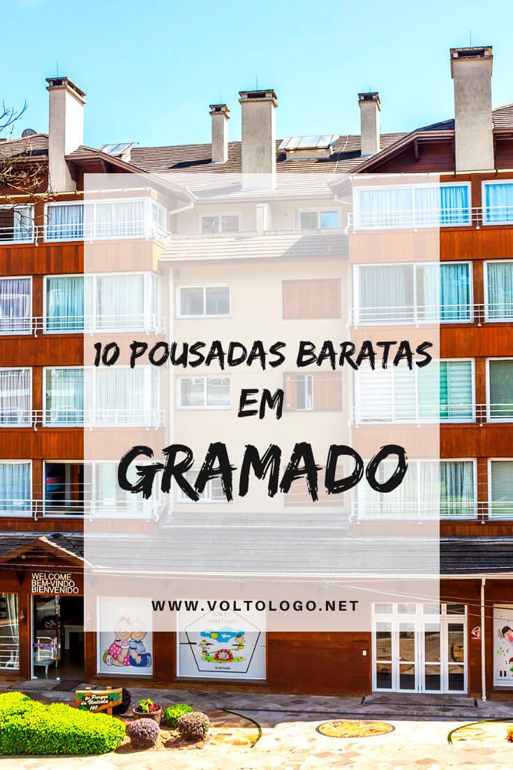 Pousadas baratas em Gramado, no Rio Grande do Sul: Descubra quais os lugares mais econômicos para se hospedar (Com média de preços para alta e baixa temporada!)