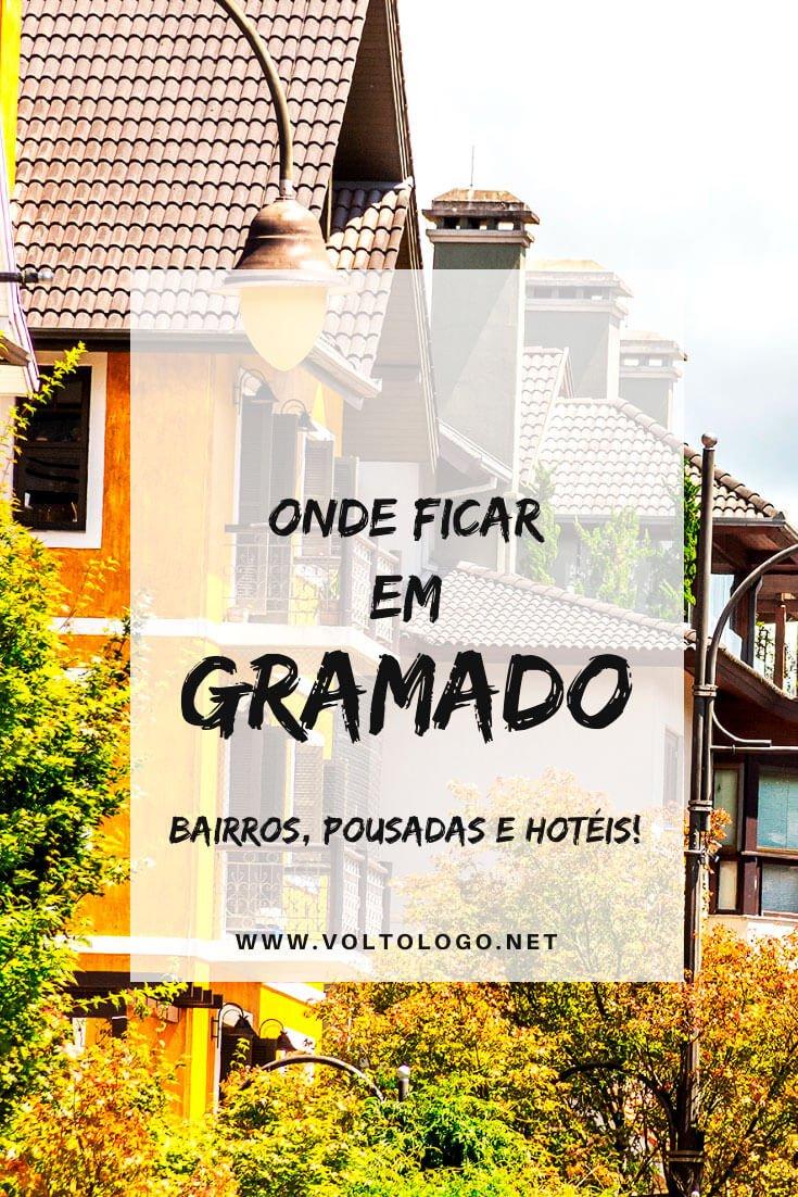Onde se hospedar em Gramado, no Rio Grande do Sul: Descubra quais são os melhores bairros da cidade, além de hotéis e pousadas que garantem uma ótima hospedagem para as suas férias!