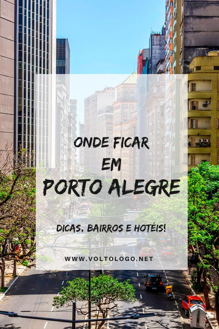 Onde ficar em Porto Alegre, no Rio Grande do Sul: Descubra quais são os melhores bairros para se hospedar, além de hostels e hotéis com ótimo custo-benefício para a sua hospedagem!