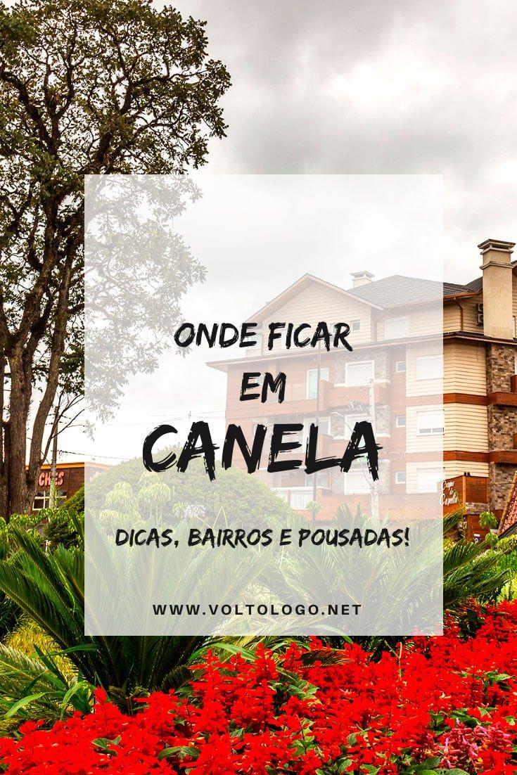 Onde ficar em Canela, no Rio Grande do Sul: Descubra quais os melhores bairros para se hospedar, além de hotéis e pousadas que valem a pena!