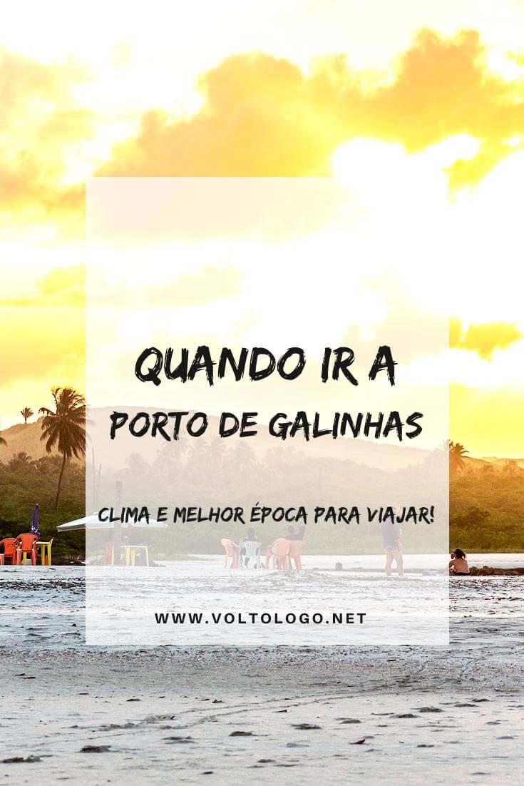 Quando ir a Porto de Galinhas: Descubra como é o clima e qual a melhor época para viajar pelo litoral de Pernambuco! [Fuja das chuvas]