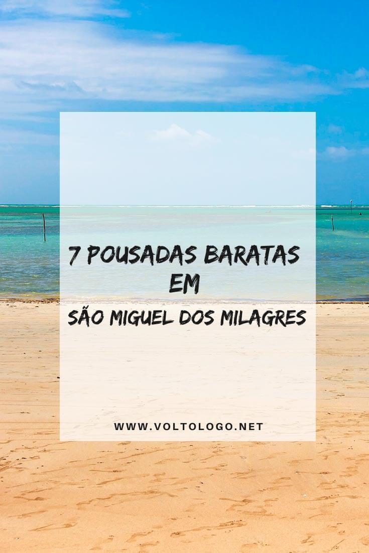 Pousadas baratas em São Miguel dos Milagres, em Alagoas: Dicas de hospedagens econômicas para você se hospedar durante a sua viagem!