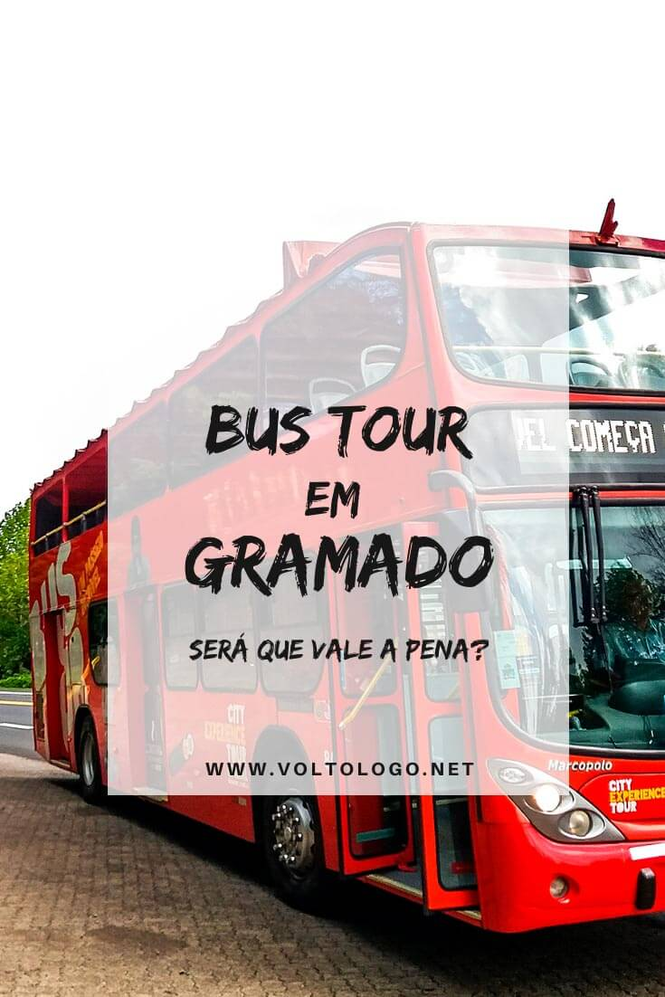 Bus Tour em Gramado: Descubra como funciona o ônibus turístico da cidade, qual o itinerário, preço, horários e muitas outras informações!