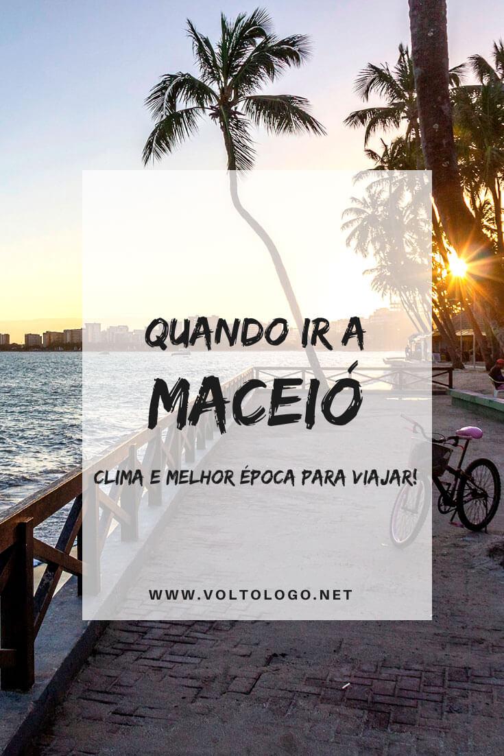 Quando ir a Maceió: Descubra como é o clima na capital de Alagoas e qual a melhor época para você viajar!