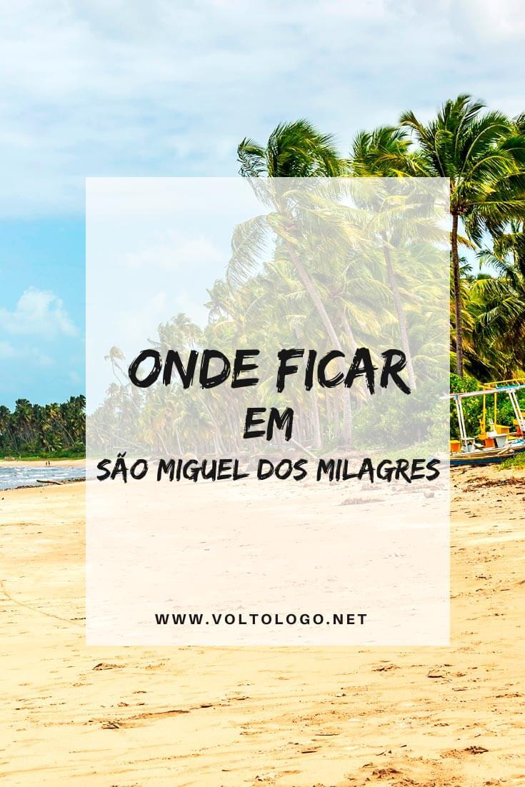 Onde ficar em São Miguel dos Milagres, em Alagoas: Descubra quais os melhores bairro e praias para se hospedar, além de pousadas e hotéis que valem a pena!