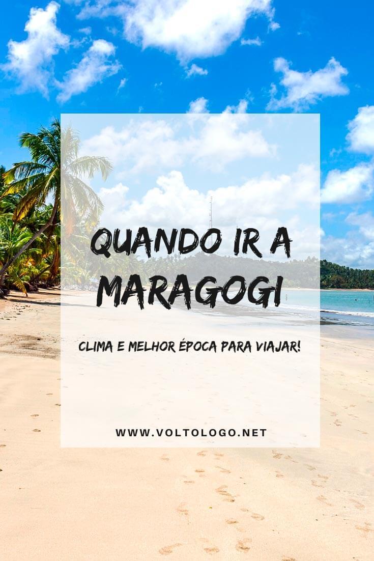 Quando ir a Maragogi, em Alagoas: Descubra como é o clima e qual a melhor época para viajar pelo litoral alagoana. (Alta e baixa temporada, época de chuvas e tábua das marés)