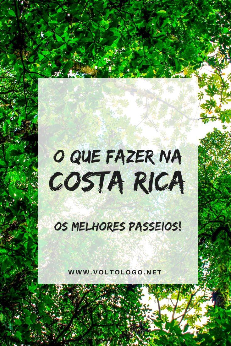 O que fazer na Costa Rica: Melhores passeios nos principais destinos do país [San José, La Fortuna, Monteverde, Puerto Viejo, Parque Manuel Antonio e outras praias]