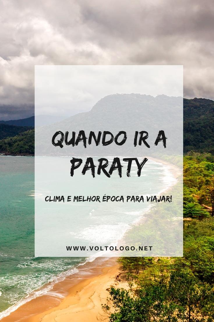 Qual a melhor época para viajar a Paraty: Descubra como é o clima, qual a temporada de chuvas e em quais meses acontecem os melhores festivais!