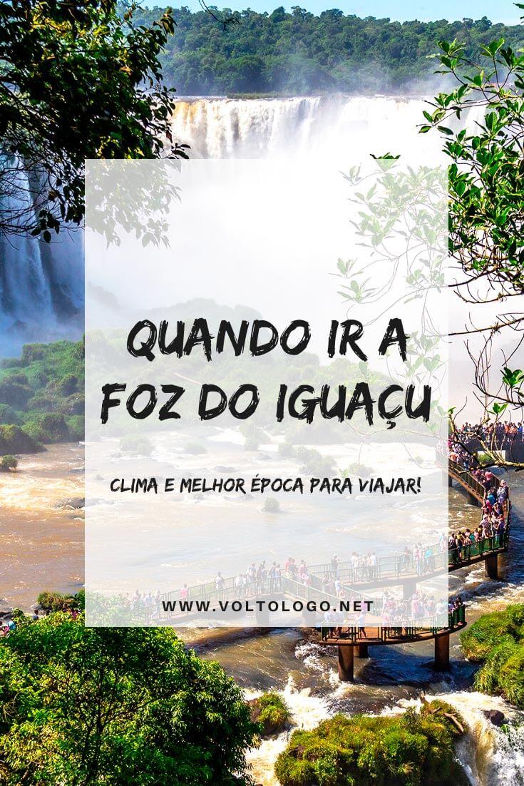 Qual a melhor época para ir a Foz do Iguaçu: Descubra como é o clima na cidade, e quando é melhor organizar a sua viagem! [Dicas mês a mês]