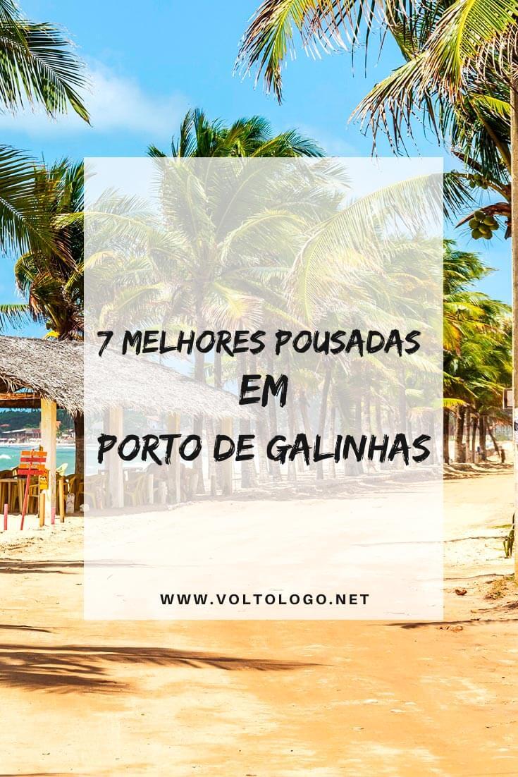 Melhores pousadas em Porto de Galinhas, em Pernambuco: Lista com pousadas e resorts bem avaliados para você se hospedar durante a sua viagem. [Sugestões de todos os preços]