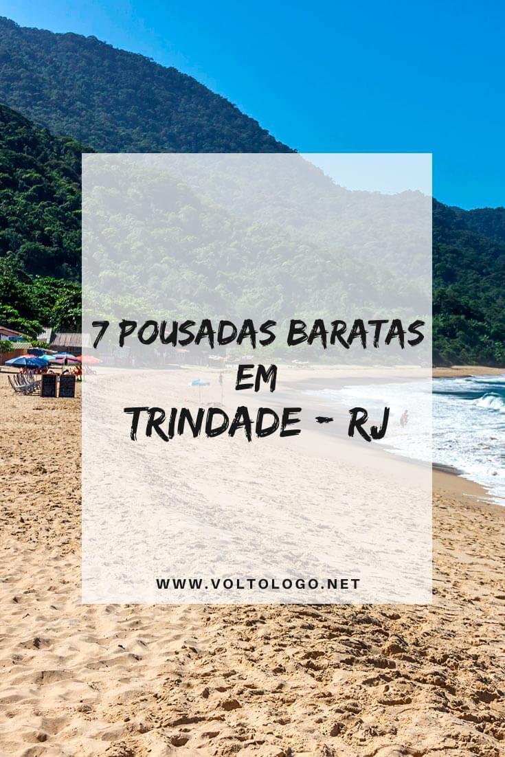 Pousadas baratas em Trindade: Dicas de lugares baratos para se hospedar durante a sua viagem a Trindade, no Rio de Janeiro!