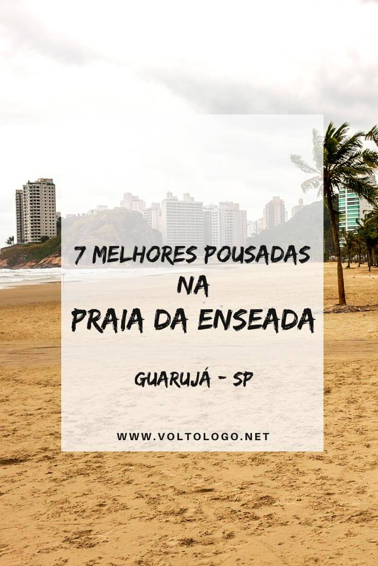 Melhores pousadas na Praia da Enseada, no Guarujá, litoral de São Paulo: Descubra quais são as melhores opções de hospedagem para a sua estadia! [Hostel, pousadas, hotéis e apartamento]