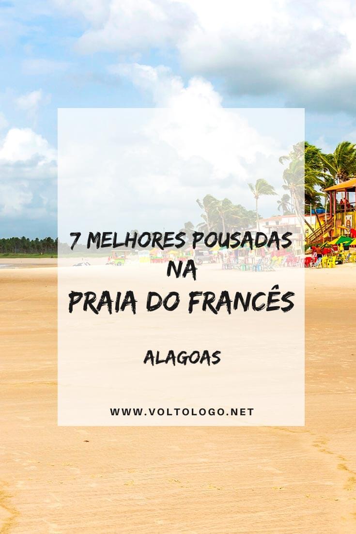 Descubra quais são as pousadas na Praia do Francês, em Alagoas, que garantem uma ótima estadia para a sua viagem! [De todos os preços!]