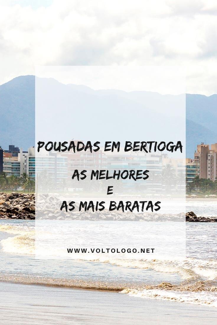 Pousadas em Bertioga, no litoral de São Paulo: Descubra quais são as melhores opções de hospedagem para a sua estadia! [Sugestões de todos os preços e em diversos bairros e praias!]