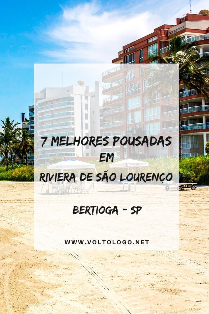Melhores pousadas em Riviera de São Lourenço, em Bertioga, no litoral e São Paulo: Descubra quais são as melhores opções de hospedagem para a sua viagem. [Além de pousadas, há dicas de flats, casas, hotéis, resorts e apartamentos para alugar!]