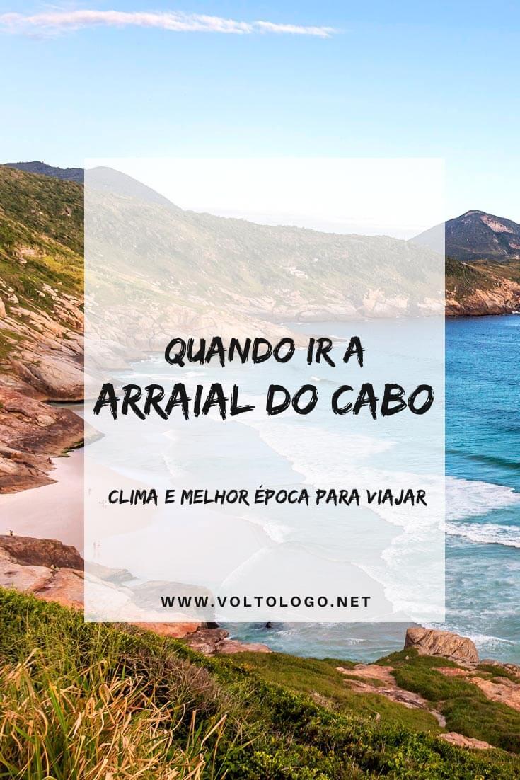 Qual é a melhor época para viajar a Arraial do Cabo, no Rio de Janeiro: Descubra como é o clima na região, como é a alta e a baixa temporada e para quando você deve organizar o seu roteiro!