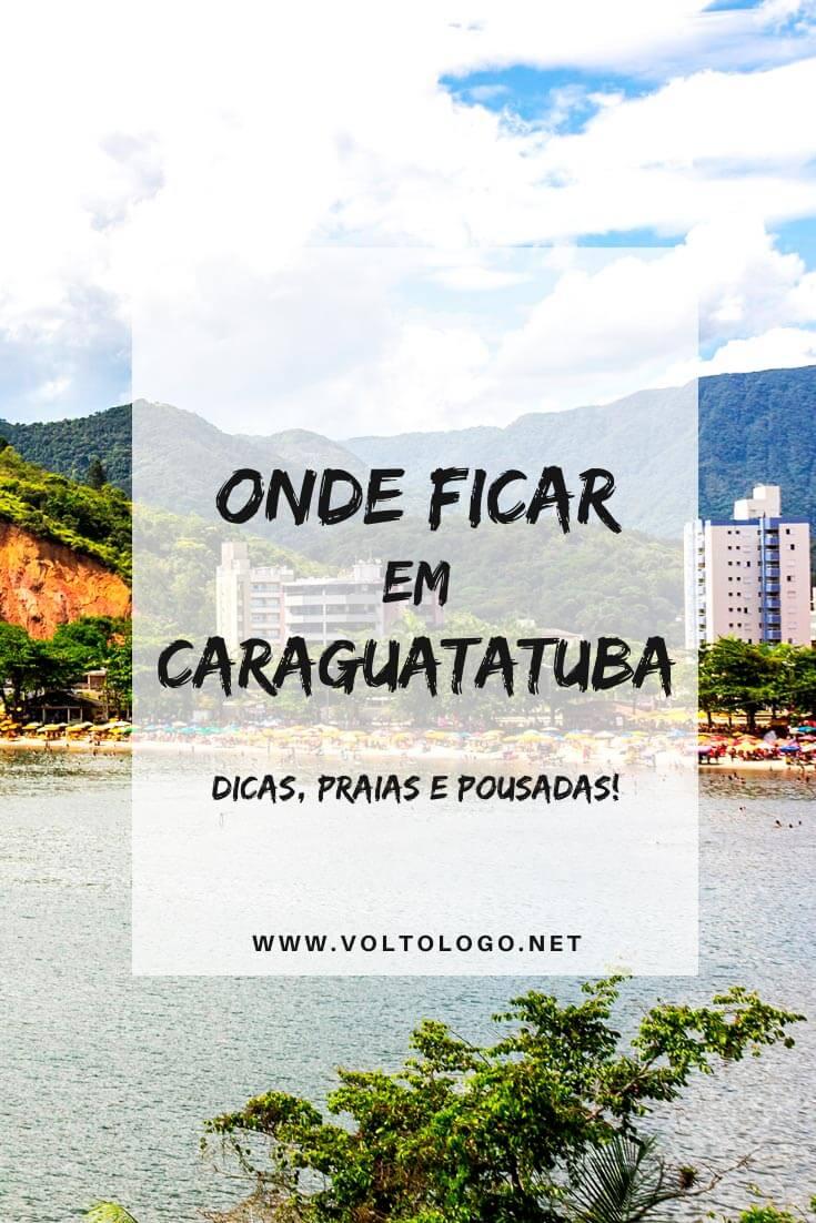 Onde ficar em Caraguatatuba, no litoral de São Paulo: Descubra quais são as melhores praias e bairros para se hospedar, além de hostels, hotéis, pousadas e apartamentos com bom custo-benefício para a sua hospedagem.