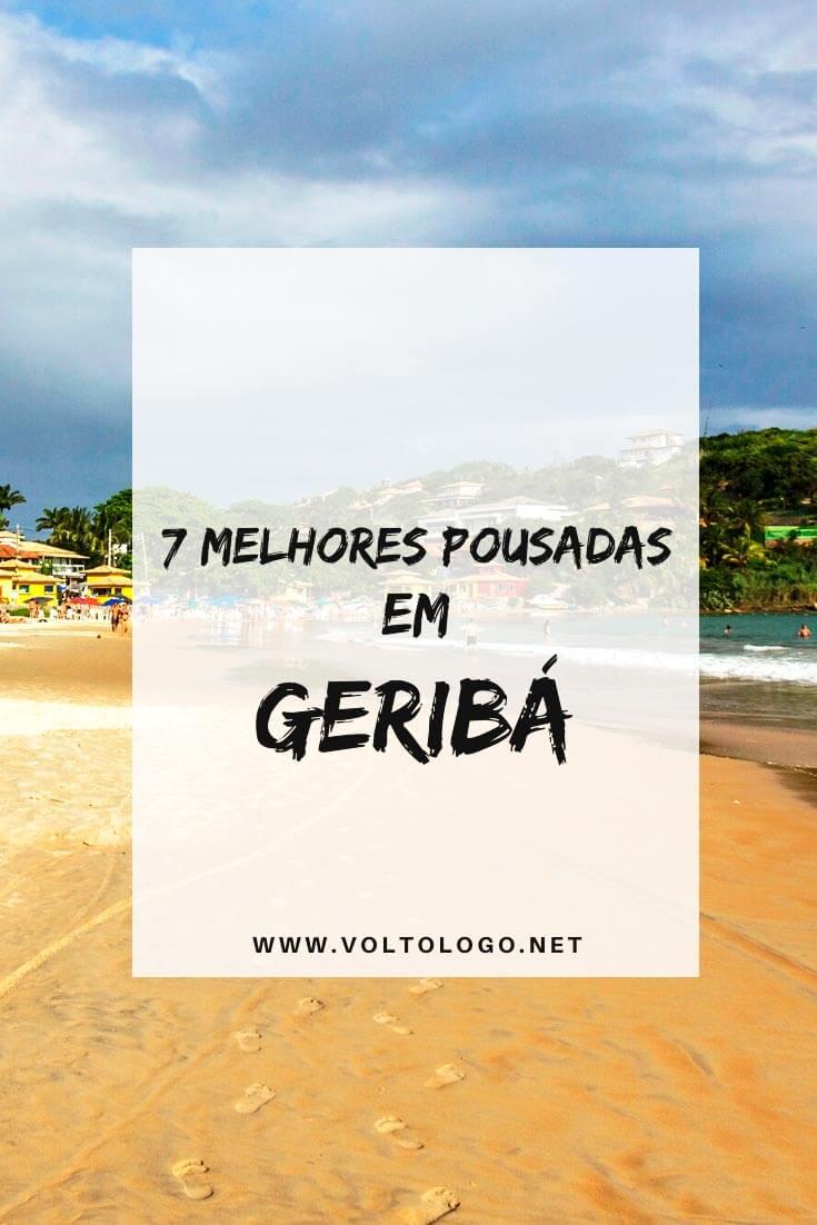Melhores pousadas em Geribá, em Búzios: Descubra quais são algumas das melhores pousadas e hotéis para se hospedar na Praia de Geribá - uma das mais famosas de Búzios!