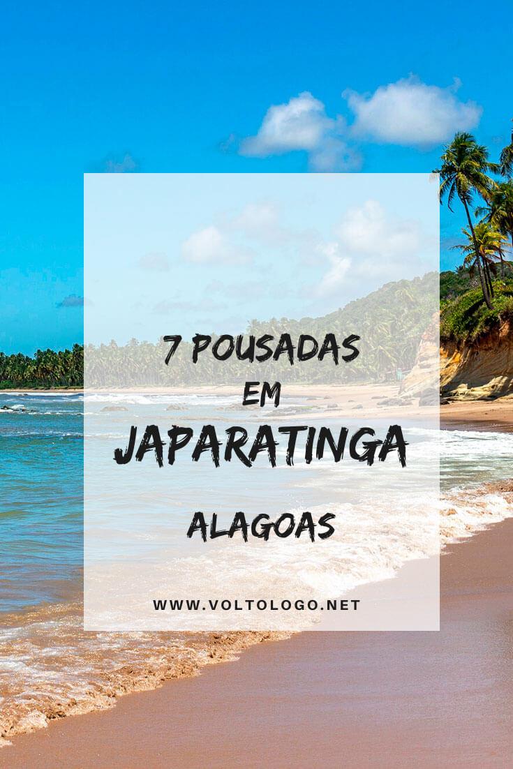 Melhores pousadas em Japaratinga, no litoral de Alagoas: Dicas de acomodações para você se hospedar pertinho de Maragogi. [Pousadas e hotéis de todos os preços para você reservar!]