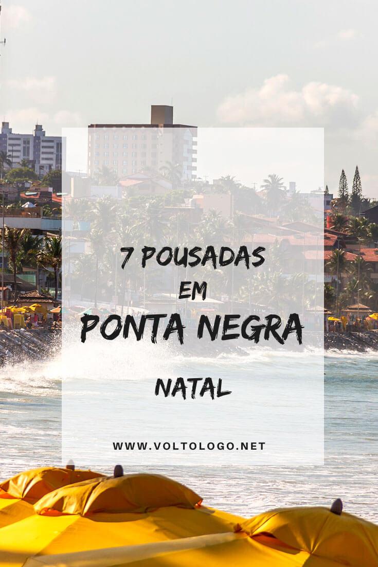 Melhores pousadas em Ponta Negra, em Natal: Dicas de hostels, pousadas, hotéis e resorts para se hospedar na capital do Rio Grande do Norte. [Hospedagens de todos os preços para você reservar]