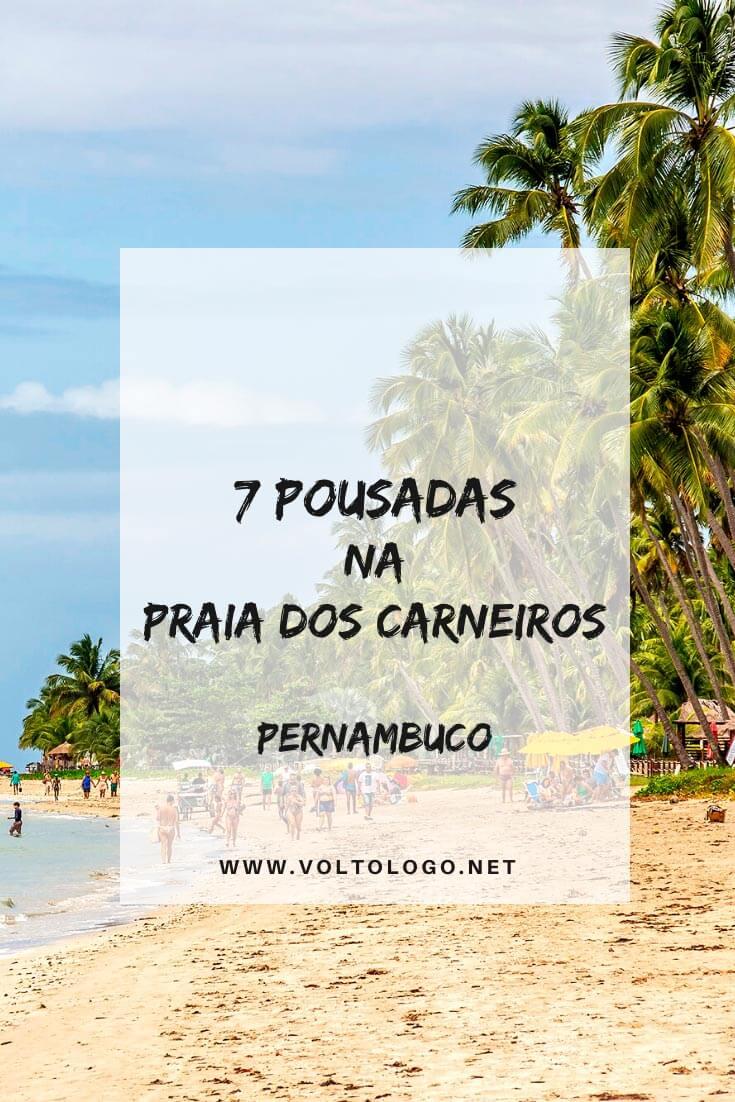Pousadas na Praia dos Carneiros, em Pernambuco: Dicas de pousadas, hotéis, apartamentos e casas para se hospedar na Praia dos Carneiros, no munícipio de Tamandaré. [Hospedagens de todos os preços para você reservar]