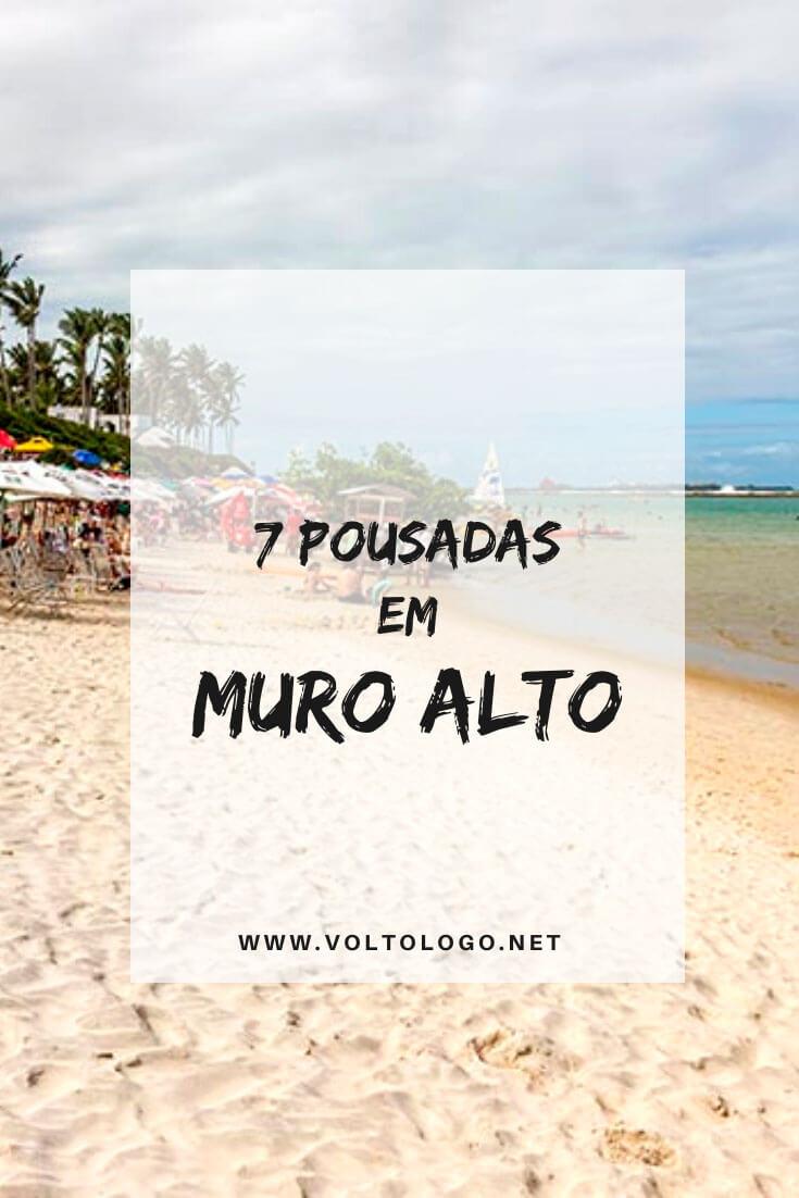 Melhores pousadas em Muro Alto, no litoral de Pernambuco: Dicas de apartamentos, hotéis, pousadas e resorts para você se hospedar na Praia de Muro Alto, perto de Porto de Galinhas.