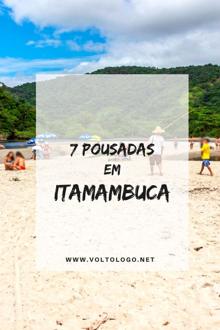 Melhores pousadas em Itamambuca, em Ubatuba: Dicas de hostels, pousadas, hotéis e resorts para você se hospedar no litoral norte de São Paulo. [Hospedagens de todos os preços para você reservar!]