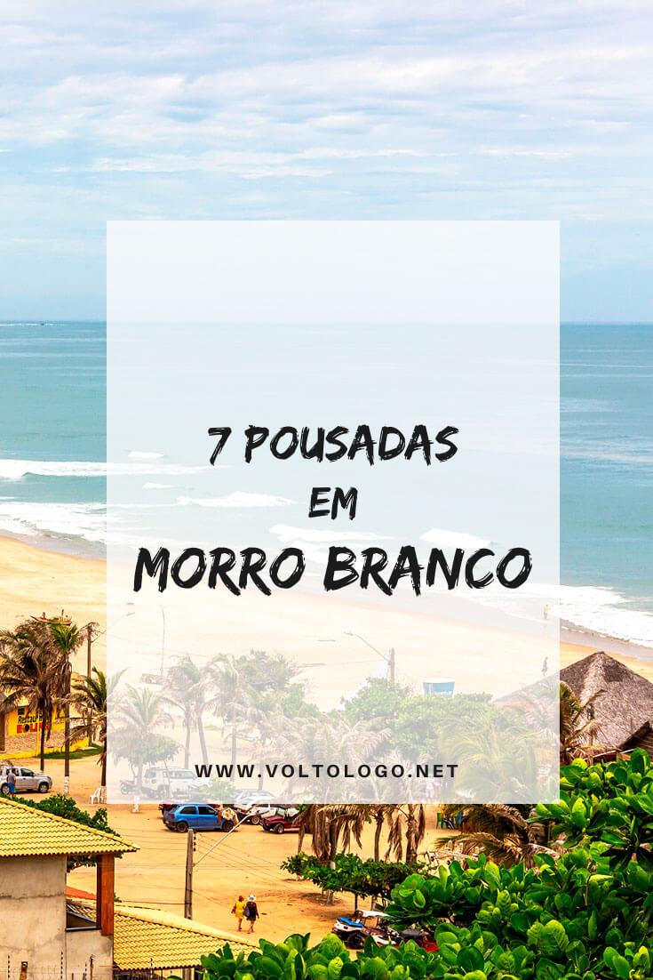 Melhores pousadas na Praia de Morro Branco, no Ceará: Descubra quais são os melhores hotéis e pousadas para se hospedar na praia mais famosa de Beberibe. [Hospedagens de todos os preços para você reservar!]