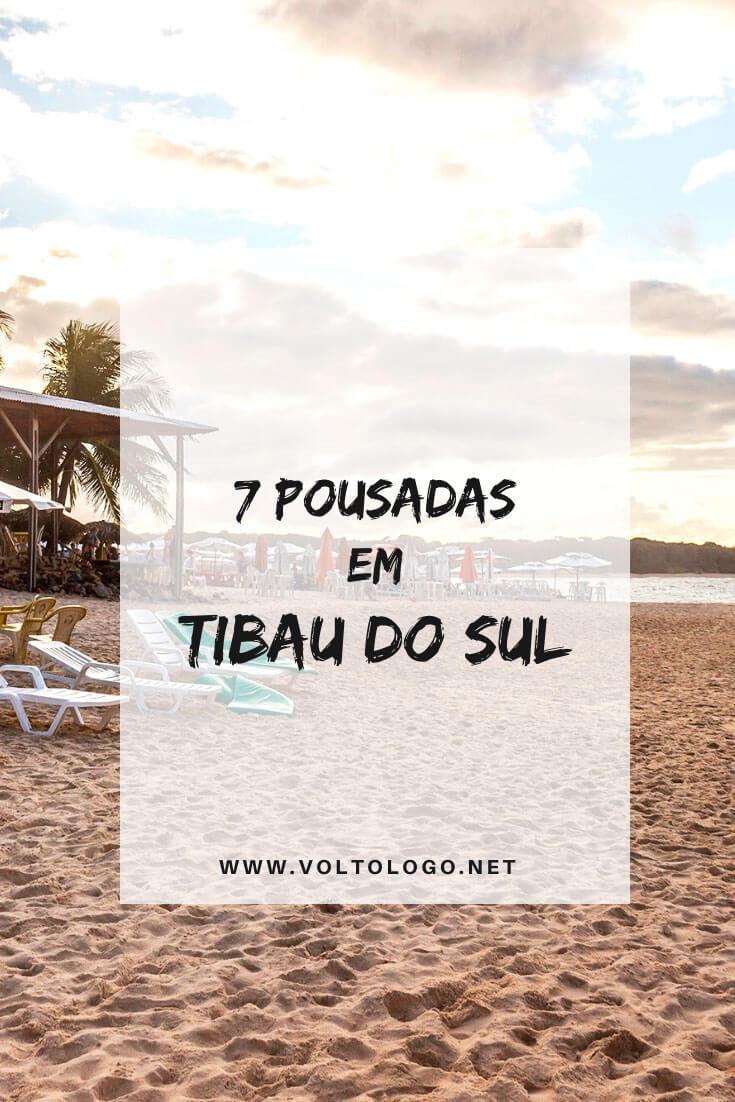 Melhores pousadas em Tibau do Sul, no Rio Grande do Norte: Dicas de pousadas, hotéis e resorts para você se hospedar pela região de Pipa. [Hospedagens de todos os preços para você reservar!]