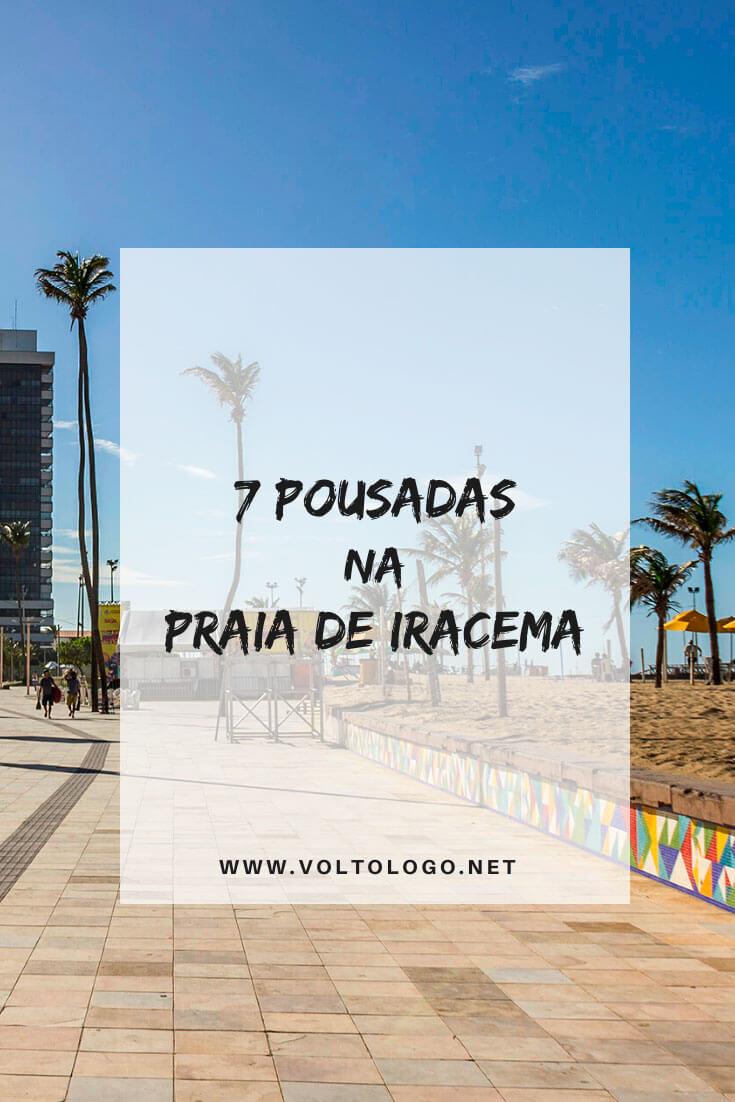 Melhores pousadas na Praia de Iracema, em Fortaleza: Descubra quais são os hotéis, apartamentos e pousadas com ótimo custo-benefício. [Hospedagens de todos os preços para você reservar!]