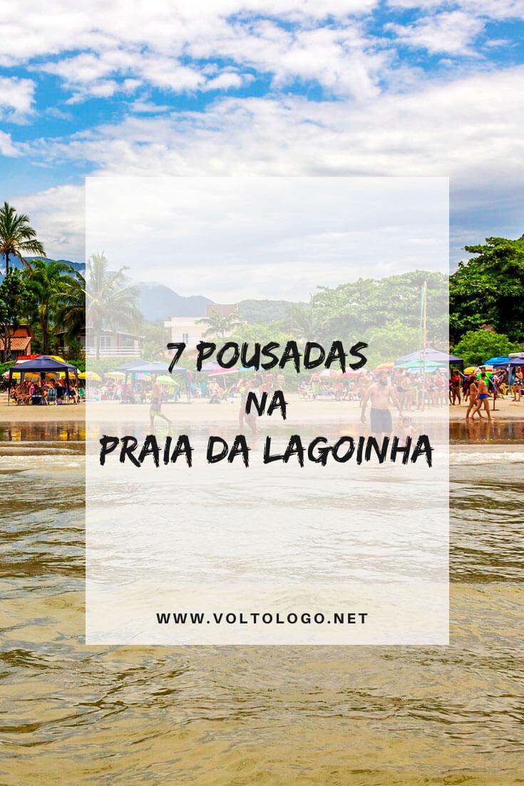 Melhores pousadas na Praia da Lagoinha, em Ubatuba: Dicas de hospedagens para você se hospedar durante a sua viagem pelo litoral norte de São Paulo. [Apartamentos, hotéis e pousadas de todos os preços para você reservar!]