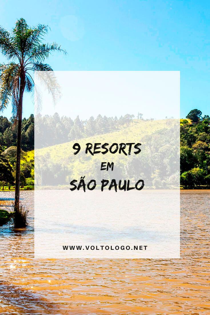 Melhores resorts em São Paulo: Dicas de resorts em várias cidades do estado de SP para você se hospedar. [Algumas opção são all inclusive]