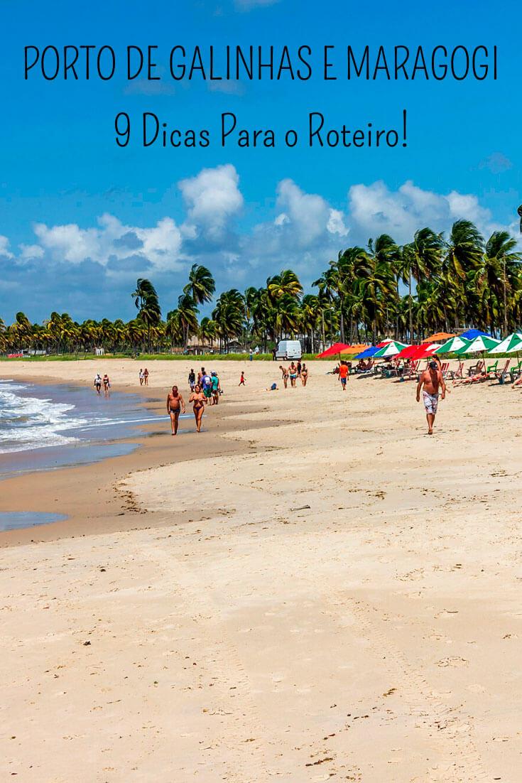 Porto de Galinhas e Maragogi: Guia com dicas para você organizar o seu roteiro de viagem pelo litoral de Pernambuco e Alagoas. [Clima, quantos dias ficar em cada cidade, transporte, hospedagem, melhores praias e passeios, além de outras informações!]