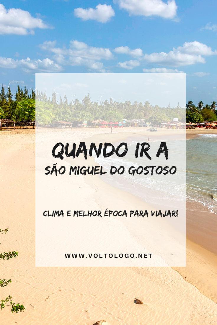 Melhor época para viajar a São Miguel do Gostoso: Descubra como é o clima e quando ir a um dos destinos mais famosos do litoral do Rio Grande do Norte.